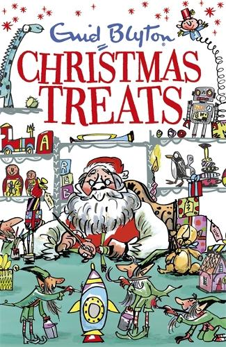 Christmas Treats: Contains 29 classic Blyton tales - Bumper Short Story Collections (Paperback)