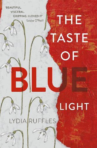 The Taste of Blue Light (Hardback)