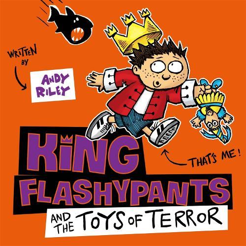 King Flashypants and the Toys of Terror: Book 3 - King Flashypants (CD-Audio)