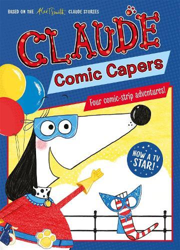 Claude TV Tie-ins: Claude Comic Capers - Claude TV Tie-ins (Paperback)