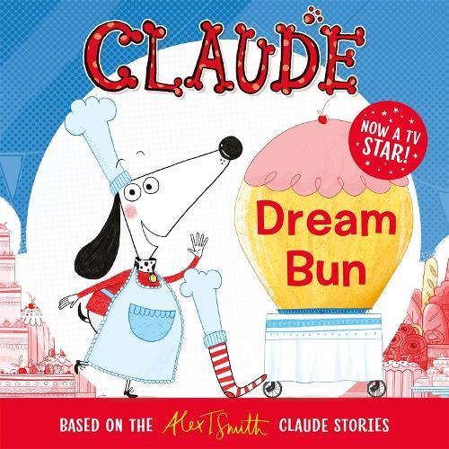 Claude TV Tie-ins: Dream Bun - Claude TV Tie-ins (Paperback)