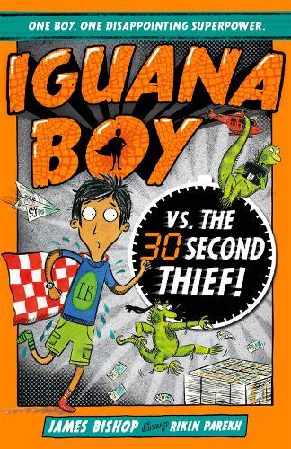 Iguana Boy vs. The 30 Second Thief: Book 2 - Iguana Boy (Paperback)