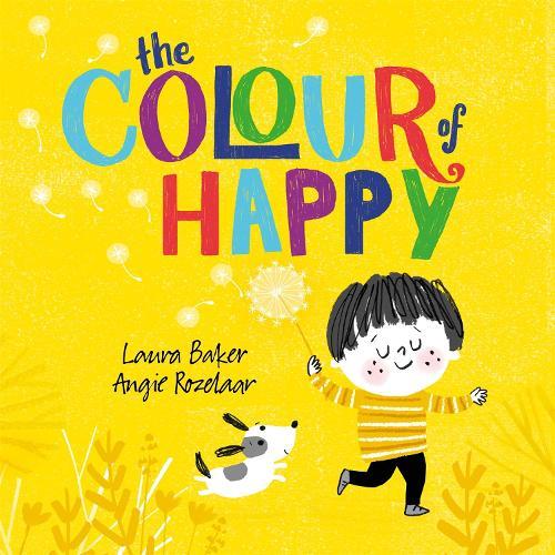The Colour of Happy (Hardback)