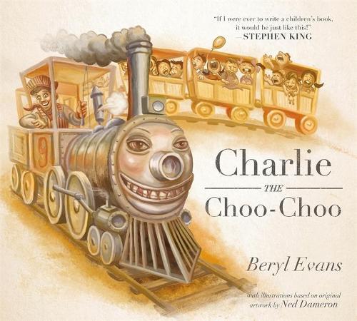 Charlie the Choo-Choo: From the world of The Dark Tower (Hardback)