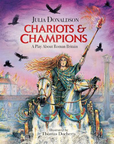 Chariots and Champions: A Roman Play (Hardback)