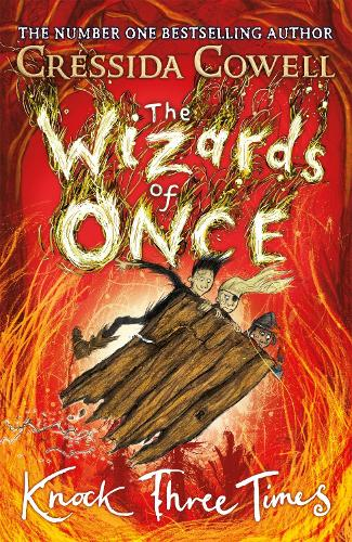 The Wizards of Once: Knock Three Times: Book 3 - The Wizards of Once (Hardback)