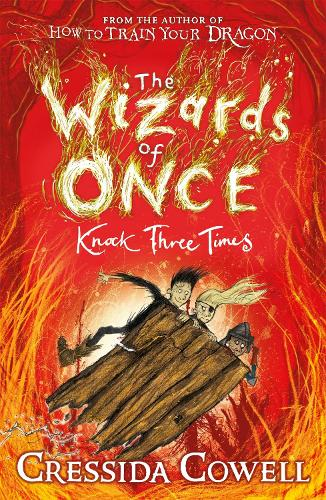 The Wizards of Once: Knock Three Times: Book 3 - The Wizards of Once (Paperback)