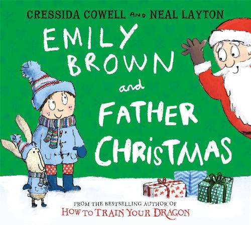 Emily Brown and Father Christmas - Emily Brown (Hardback)