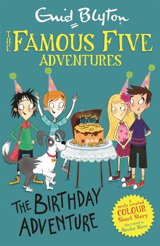Famous Five Colour Short Stories: The Birthday Adventure - Famous Five: Short Stories (Paperback)