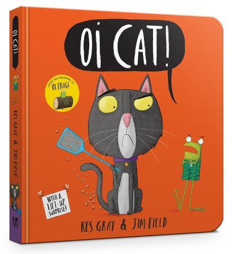 Oi Cat! Board Book - Oi Frog and Friends (Board book)