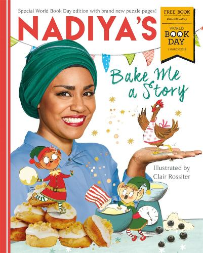 Cover of the book, Nadiya's Bake Me a Story: World Book Day 2018.