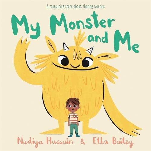 My Monster and Me (Hardback)