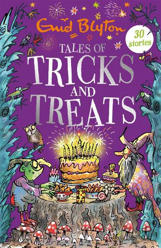 Tales of Tricks and Treats: Contains 30 classic tales - Bumper Short Story Collections (Paperback)