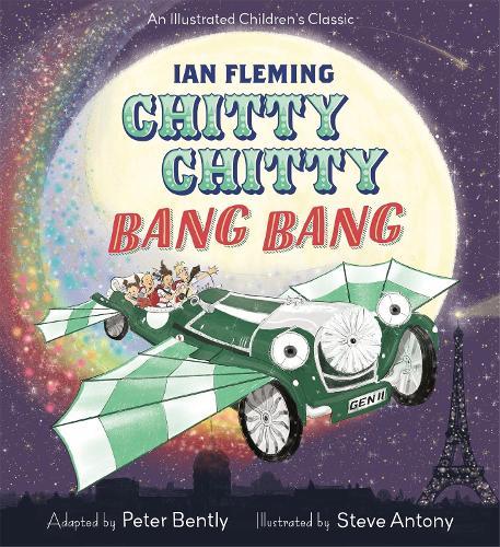 Chitty Chitty Bang Bang: An illustrated children's classic (Hardback)