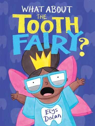 What About The Tooth Fairy? (Paperback)
