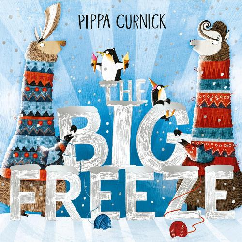 The Big Freeze (Hardback)