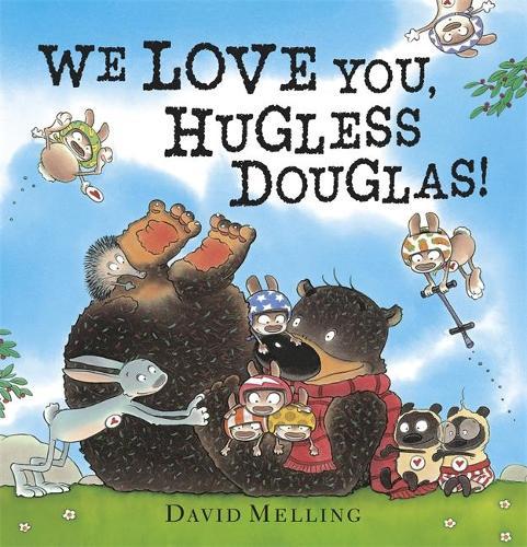 We Love You, Hugless Douglas! Board Book - Hugless Douglas (Board book)