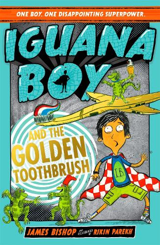 Iguana Boy and the Golden Toothbrush (Paperback)