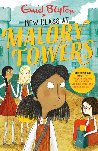 Malory Towers: New Class at Malory Towers: Four brand-new Malory Towers (Paperback)