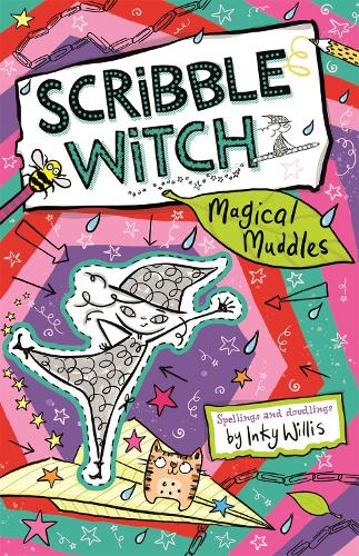Scribble Witch: Magical Muddles: Book 2 (Paperback)