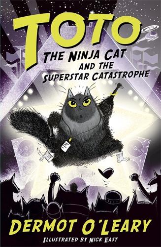 Toto the Ninja Cat and the Superstar Catastrophe: Book 3 - Toto (Hardback)