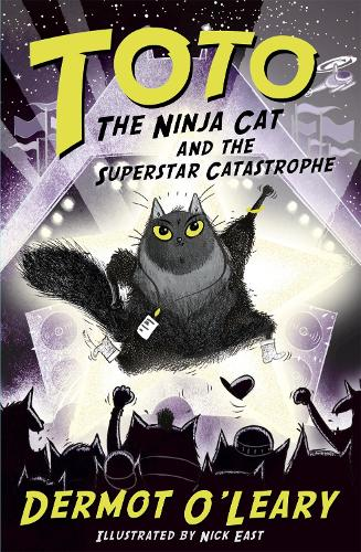 Toto the Ninja Cat and the Superstar Catastrophe: Book 3 - Toto (Paperback)
