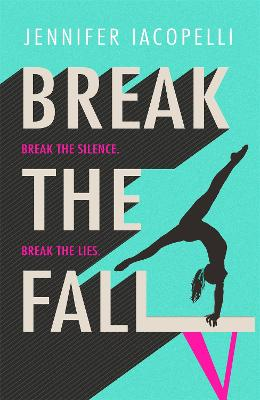 Break The Fall: The compulsive sports novel about the power of standing together (Paperback)