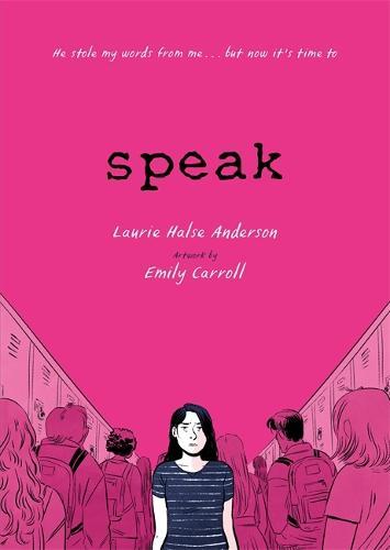 Speak: The Graphic Novel (Paperback)