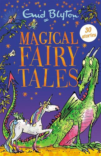 Magical Fairy Tales: Contains 30 classic tales - Bumper Short Story Collections (Paperback)