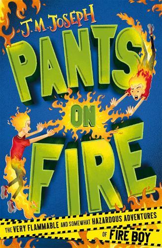 Fire Boy: Pants on Fire: Book 2 - Fire Boy (Paperback)