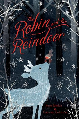 The Robin and the Reindeer (Hardback)