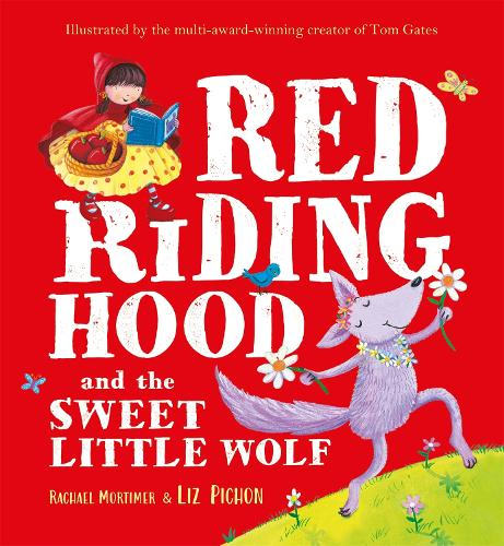 Red Riding Hood and the Sweet Little Wolf (Paperback)