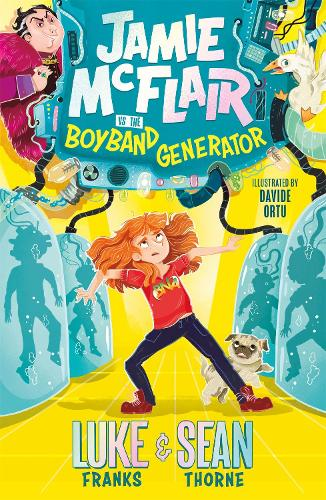 Jamie McFlair Vs The Boyband Generator: Book 1 - Jamie McFlair (Paperback)