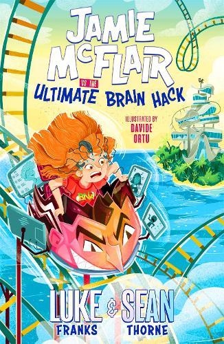 Jamie McFlair Vs The Ultimate Brain Hack - Jamie McFlair (Paperback)
