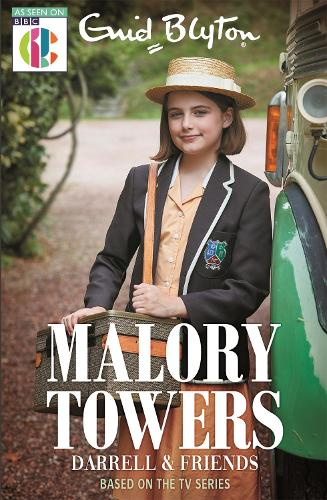 Malory Towers: Malory Towers Darrell and Friends: As seen on CBBC TV - Malory Towers (Paperback)