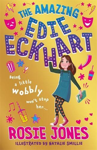The Amazing Edie Eckhart: Book 1 - The Amazing Edie Eckhart (Paperback)