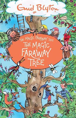 The The Magic Faraway Tree: Book 2 - The Magic Faraway Tree (Paperback)