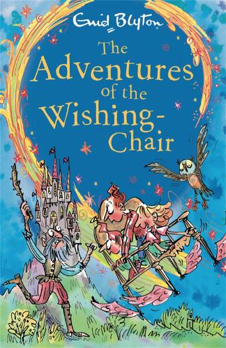 The Adventures of the Wishing-Chair: Book 1 - The Wishing-Chair (Paperback)