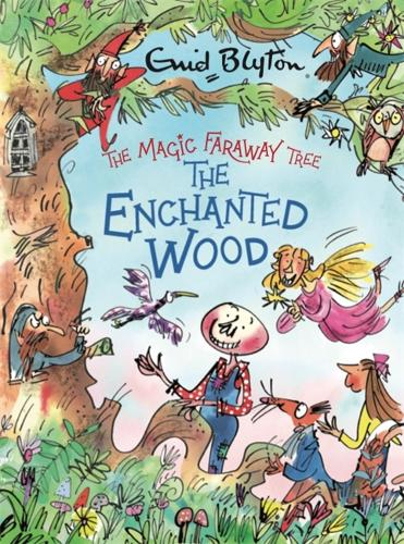 The Magic Faraway Tree: The Enchanted Wood Deluxe Edition: Book 1 - The Magic Faraway Tree (Hardback)