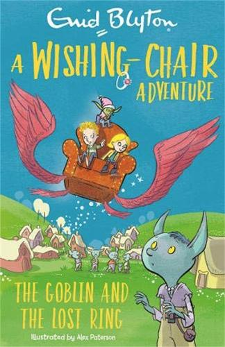 A Wishing-Chair Adventure: The Goblin and the Lost Ring: Colour Short Stories - The Wishing-Chair (Paperback)