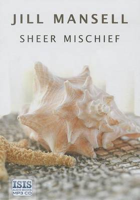 Sheer Mischief (CD-Audio)