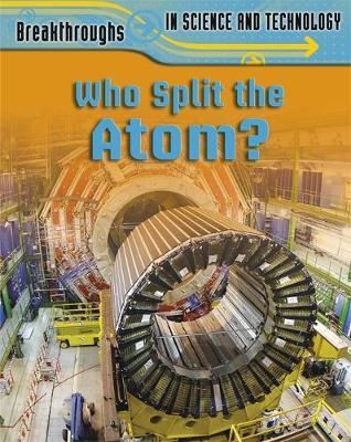Who Split the Atom? (Hardback)
