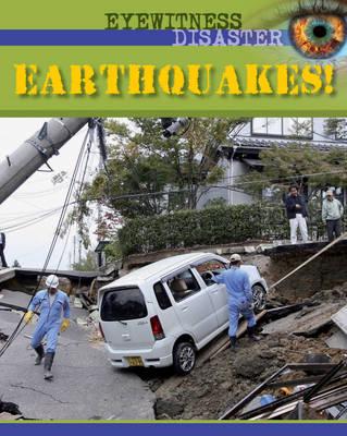 Earthquakes - Eyewitness Disaster 1 (Hardback)