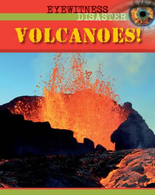 Volcanoes - Eyewitness Disaster 6 (Hardback)