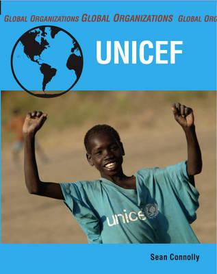 UNICEF - Global Organisations (Paperback)
