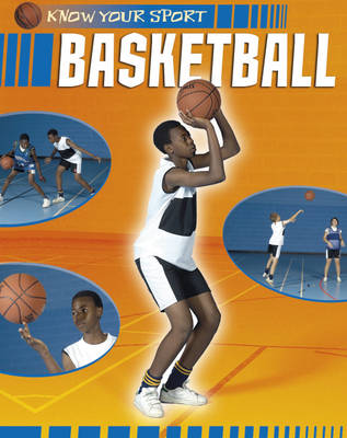Basketball - Know Your Sport 20 (Paperback)