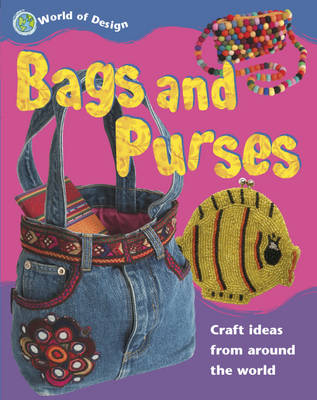 Bags and Purses - World of Design 7 (Paperback)