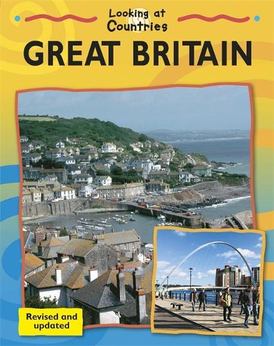 Looking at Countries: Great Britain - Looking at Countries (Paperback)