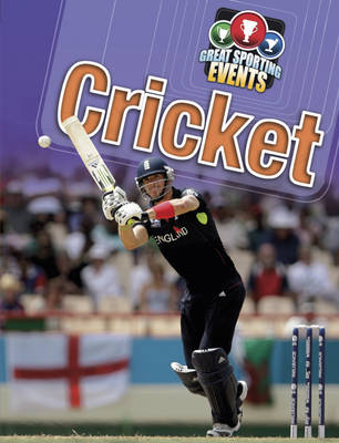 Cricket - Great Sporting Events 2 (Hardback)
