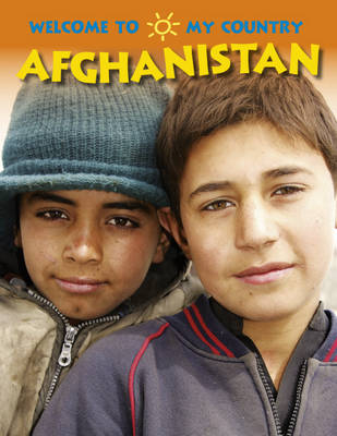 Afghanistan - Welcome to My Country (Paperback)